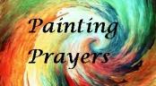 Painting Prayers